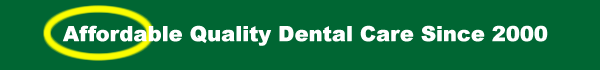 Affordable  Dental_Care Since 2000
